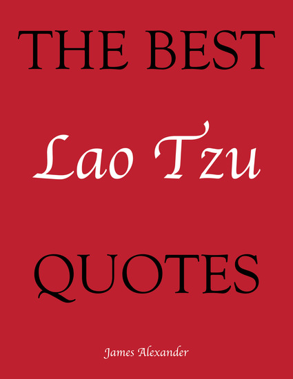 http://www.successconsciousness.com/free_ebooks/lao_tzu_quotes.pdf